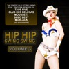 Hip Hip Swing Swing, Vol. 3