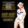 Hip Hip Swing Swing, Vol. 3, 2013