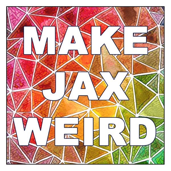 Make Jax Weird | Podbay