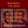 Ratchet and The Geek