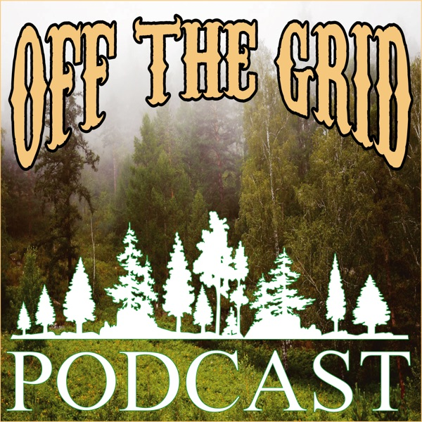 Off The Grid Podcast