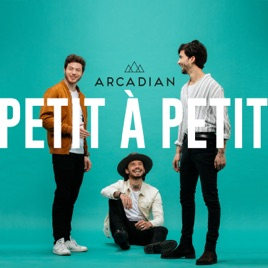 Arcadian – Petit à petit – Single [iTunes Plus AAC M4A]