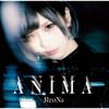 ReoNa - ANIMA アートワーク
