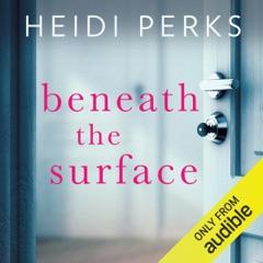 Beneath the Surface (Unabridged)