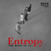 The Book of Us : Entropy - DAY6