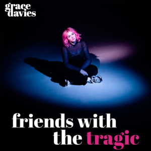 Grace Davies - Just a Girl