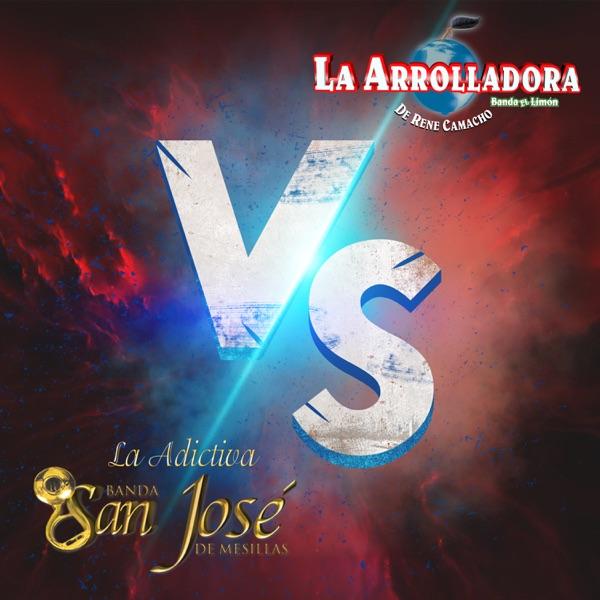 La Arrolladora Banda el Limón vs la Adictiva Banda San José de Mesillas