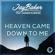 Heaven Came Down to Me (feat. Sander Nijbroek) - Jay Baker
