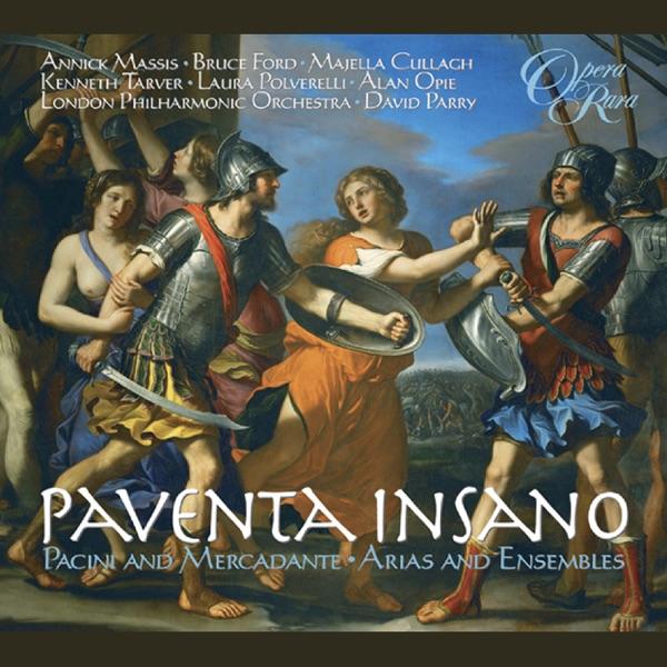 Pacini & Mercadante: Paventa insano