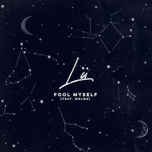 Lu – Fool Myself (feat. Welms) – Single [iTunes Plus AAC M4A]