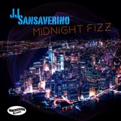 JJ Sansaverino - Midnight Fizz