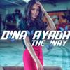 Dina Ayada - The Way (Radio Edit) artwork
