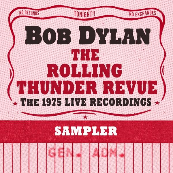 The Rolling Thunder Revue: The 1975 Live Recordings (Sampler)