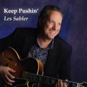 Les Sabler - Keep Pushin'