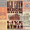 Old Crow Medicine Show - Live at The Ryman  artwork