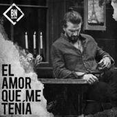 El Amor Que Me Tenía - Ricardo Arjona