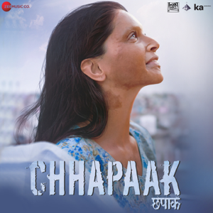 Shankar-Ehsaan-Loy - Chhapaak (Original Motion Picture Soundtrack)