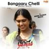 Bangaaru Chelli From Rendu Single