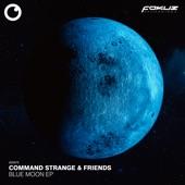 Command Strange and Nizami - Blue Moon