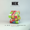 Nek - Cosa ci ha fatto l'amore artwork