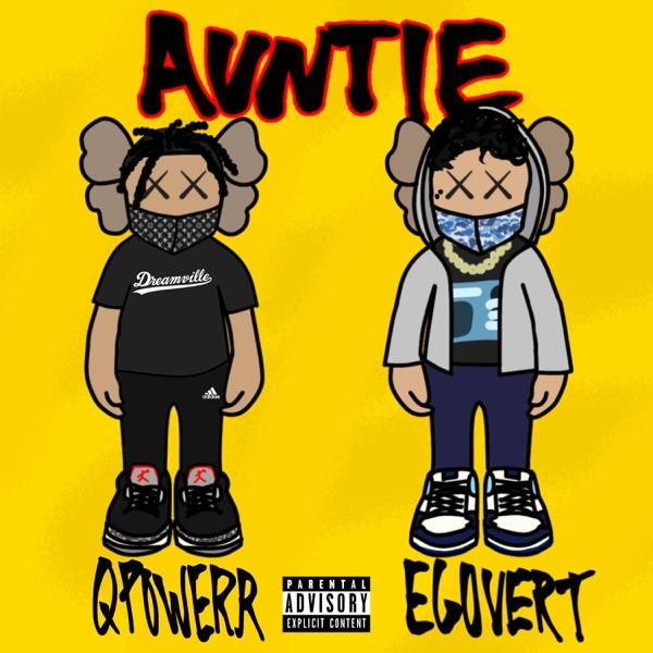 Auntie (feat. Egovert) - Single