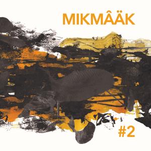 MikMâäk - #2
