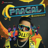 Paagal - Badshah mp3
