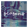 Seasons, Vol. 2 - We Will Worship