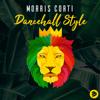 Morris Corti - Dancehall Style artwork