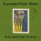 The Cleaners From Venus - A Blue Wave