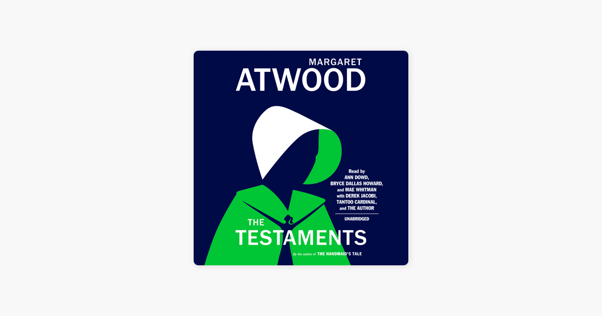 The Testaments: The Sequel to The Handmaid's Tale (Unabridged) - Margaret Atwood