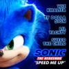 "Speed Me Up (From ""Sonic the Hedgehog"") - Wiz Khalifa, Ty Dolla $ign, Sueco the Child & Lil Yachty"