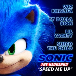 """Speed Me Up (From """"Sonic the Hedgehog"""") - Single"""