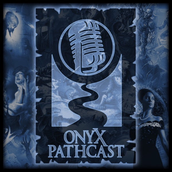 Episode 33: Have the Gift of Jacob Burgess – Onyx Pathcast