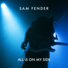 Sam Fender - All Is On My Side artwork