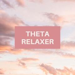 Theta Relaxer - Deep Theta Binaural Beats to Stop Overthinking & Worries