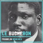 Franklin Boukaka - le bucheron africa