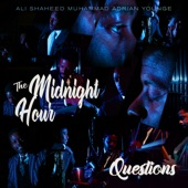 Cee Lo Green;Adrian Younge;Ali Shaheed Muhammad;The Midnight Hour - Questions
