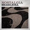 Nostalgia Brasileira
