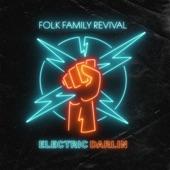 Folk Family Revival - Electric Darlin