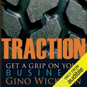 Traction: Get a Grip on Your Business (Unabridged)
