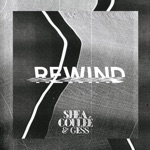 Shea Couleé & GESS - Rewind
