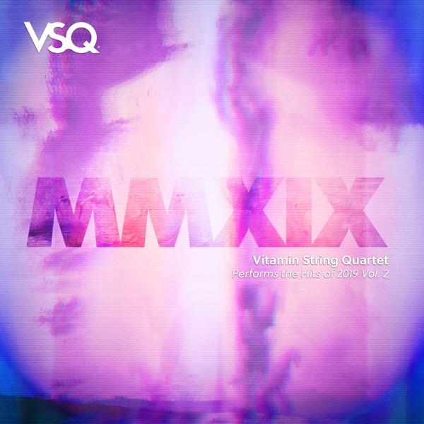 VSQ Performs the Hits of 2019, Vol. 2
