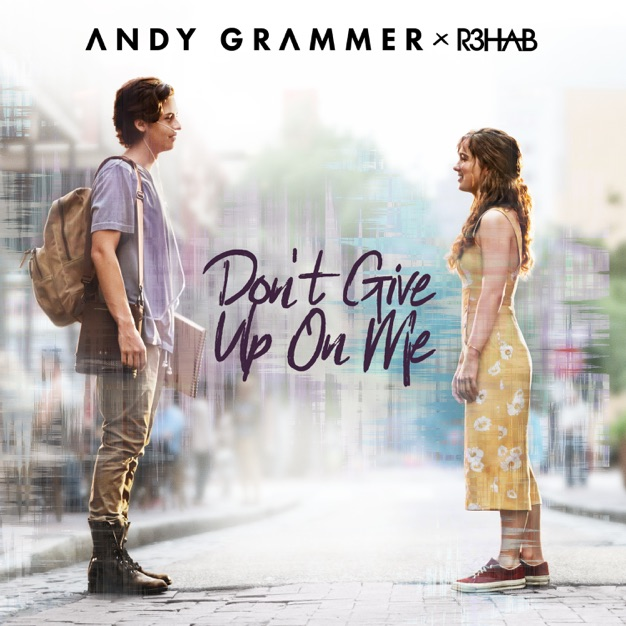 Andy Grammer R3HAB Don't Give Up on Me M4A
