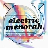 Micah E. Wood - Electric Menorah (feat. Ari Pluznik)
