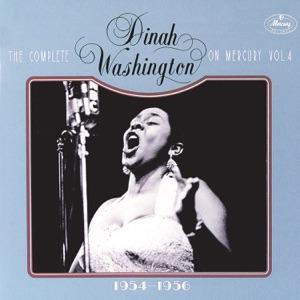 The Complete Dinah Washington On Mercury, Vol. 4 (1954-1956)