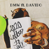 2020 Letter to You (feat. Davido) - DMW