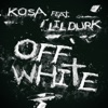 Off White (feat. Lil Durk) - Single, Kosa