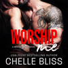 Chelle Bliss - Worship Me: Men of Inked, Book 7 (Unabridged)  artwork