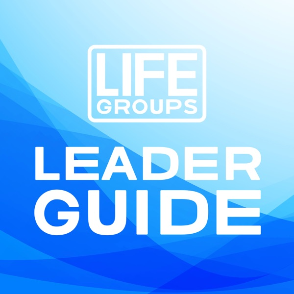 North Coast Church Life Groups Leader Guide